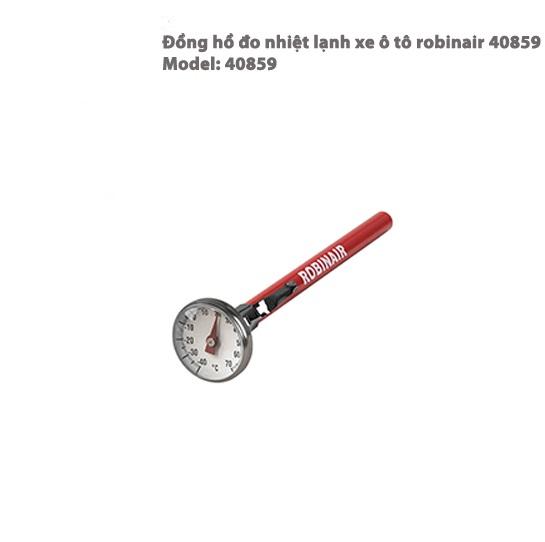 ĐỒNG HÒ ĐO NHIỆT LẠNH XE Ô TÔ ROBINAIR 40859